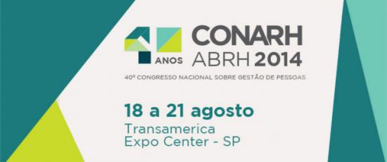 CONARH ABRH 2014 Vem aí – veja os destaques e se programe para as palestras mais importantes da feira